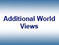 Additional World Views